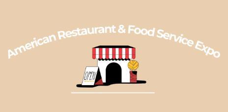 American Restaurant & Food Service Expo